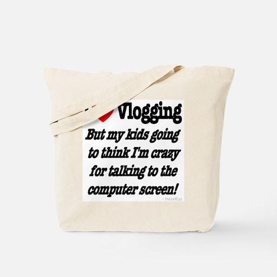 I Love Vlogging but... Tote Bag