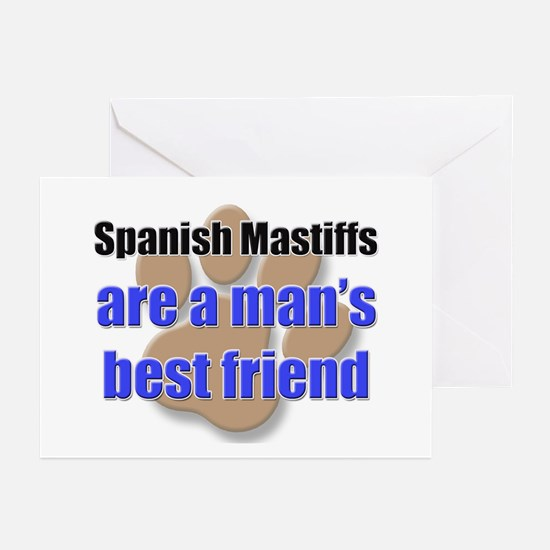 Spanish Mastiffs man's best friend Greeting Cards