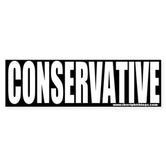 Conservative Bumper Bumper Sticker