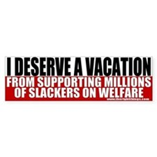Slackers on Welfare Bumper Bumper Sticker