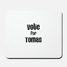Vote for Tomas Mousepad