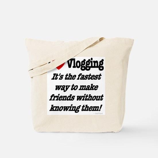 I Love Vlogging Friends Tote Bag