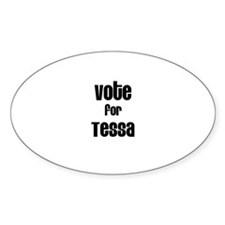 Vote for Tessa Oval Decal