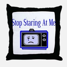 Stop Staring Throw Pillow