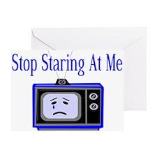 Stop Staring Greeting Card