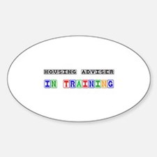 Housing Adviser In Training Oval Decal