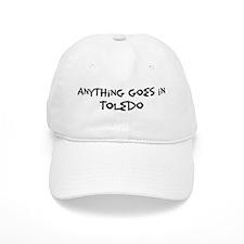 Toledo - Anything goes Baseball Cap