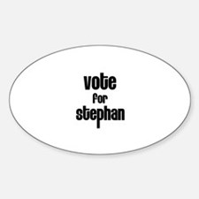 Vote for Stephan Oval Decal