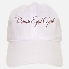 Brown Eyed Girl Baseball Baseball Cap