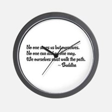 Buddhist Quote: No one saves us but our Wall Clock