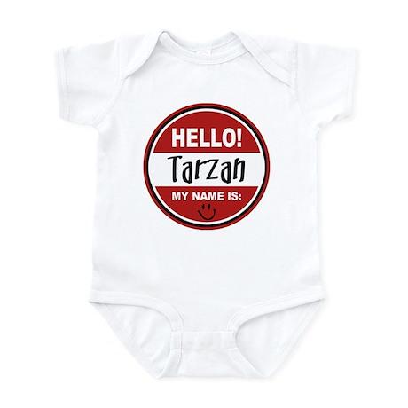 Hello my name is Tarzan Infant Bodysuit
