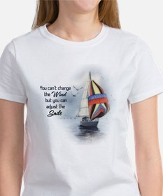 You Can't Change the Wind Women's T-Shirt