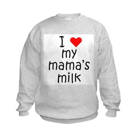 I love my mama's milk Kids Sweatshirt
