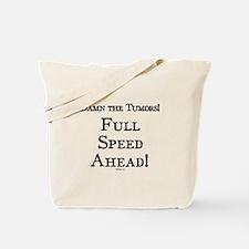 Damn the Tumors Tote Bag