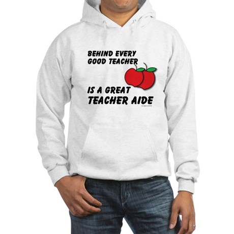 Great Teacher Aide Hooded Sweatshirt