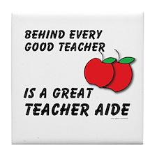 Great Teacher Aide Tile Coaster