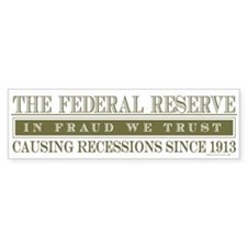 Anti Federal Reserve Bumper Bumper Sticker