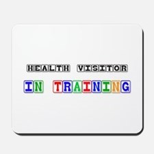 Health Visitor In Training Mousepad