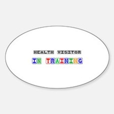 Health Visitor In Training Oval Decal