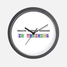Health Service Manager In Training Wall Clock