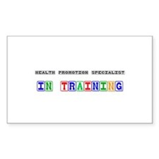 Health Promotion Specialist In Training Decal