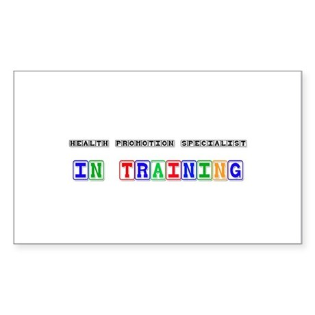 Health Promotion Specialist In Training Sticker (R