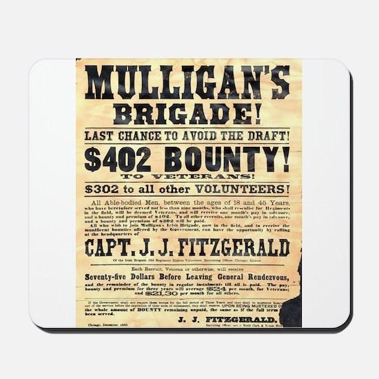 Mulligan's Brigade! Mousepad