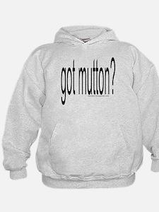 """""""GOT MUTTON?"""" Hoodie"""