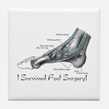 I Survived Foot Surgery! Tile Coaster