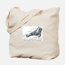 I Survived Foot Surgery! Tote Bag
