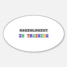 Hagiologist In Training Oval Decal