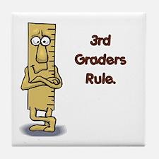 3rd Graders Rule Tile Coaster