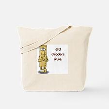 3rd Graders Rule Tote Bag