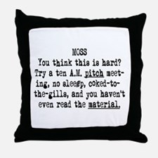 10 AM Pitch Meeting Throw Pillow