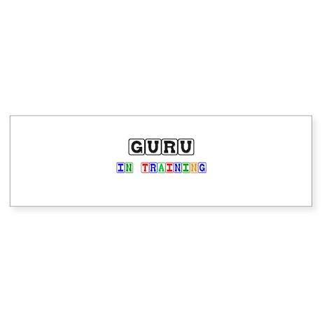 Guru In Training Bumper Sticker