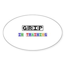 Grip In Training Oval Decal