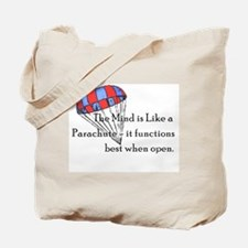 The Mind is like a parachute Tote Bag