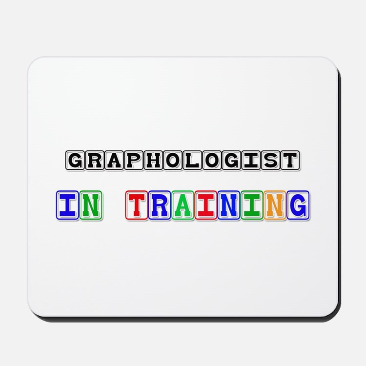 Graphologist In Training Mousepad