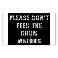 Please Don't Feed the Drum Ma Rectangle Decal