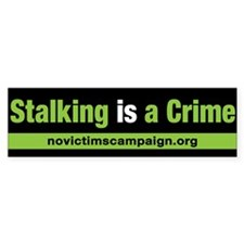 Stalking is a Crime Bumper Car Sticker