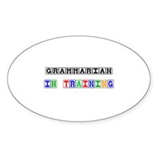 Grammarian In Training Oval Decal