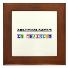 Graminologist In Training Framed Tile