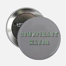 """Gray Conspiracy Major 2.25"""" Button"""