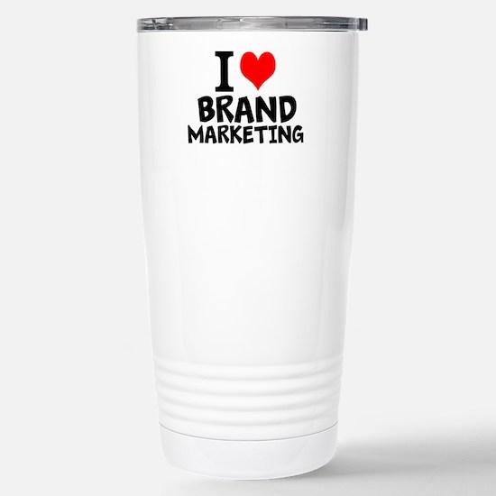 I Love Brand Marketing Travel Mug