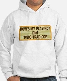 How's My Playing? Hoodie