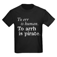 To Arrh is Pirate T