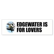Edgewater is for Lovers bumper sticker