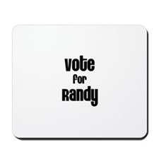 Vote for Randy Mousepad