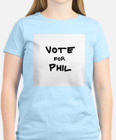 Vote for Phil Women's Pink T-Shirt
