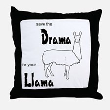 Save the Drama for your Llama Throw Pillow